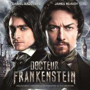 Docteur Frankenstein : 4 raisons de découvrir les expériences de James McAvoy et Daniel Radcliffe
